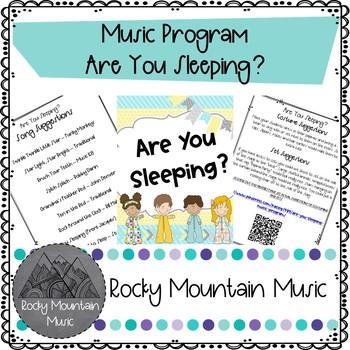 Are You Sleeping? Music Program
