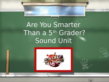 Are You Smarter Than A 5th Grader Sound PPT