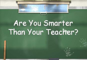 Are You Smarter Than Your Teacher -Easy to Edit Template