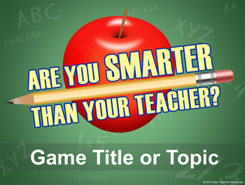 Are you smarter than your teacher powerpoint template tpt are you smarter than your teacher powerpoint template toneelgroepblik Choice Image