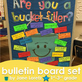 Are You a Bucket Filler? (bulletin board set)