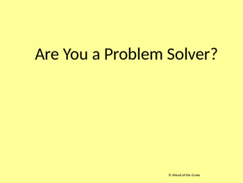 Are You a Problem Solver? powerpoint