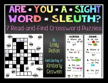 Are You a Sight Word Sleuth? 7 Crossword Puzzles with HFW Sentences  (K-1)