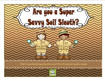 Are You a Super Savy Soil Sleuth?