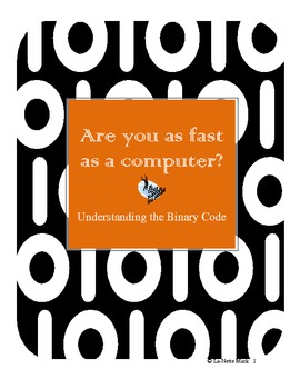 Binary Code Activity - Are You as Fast as a Computer?