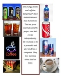 Are energy drinks and caffeine dangerous?  Guided internet research