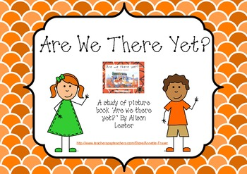 Are we there yet? - Picture book study
