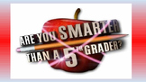 Are you Smarter than a Fifth Grader - Standards Based Review