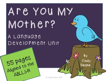 Are you my mother? A language development unit