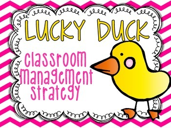 Are you the lucky duck?  {a classroom management FREEBIE}