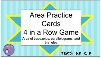 Area 4 In A Row Game - TEKS 6.8 B and C