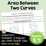 Calculus Area Between Two Curves with Lesson Video (Unit 8)