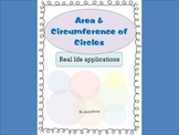 Area & Circumference of Circles ~ Real World Applications