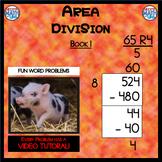 Area Division - Book 1  (ie: 524 ÷ 8 = 65 R 4) (Distance L