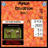 Area Division - Book 4 (ie: 2,952 ÷ 82 = 36)