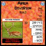 Area Division - Book 5 (ie: 70,864 ÷ 824 = 86) (Distance L