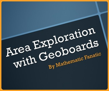 Area Exploration with Geoboards and Rubber Bands