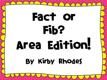 Area: Fact or Fib?