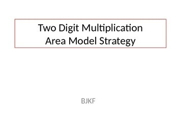 Area Model 2-Digit Multiplication Stratgy PowerPoint with Student Worksheet