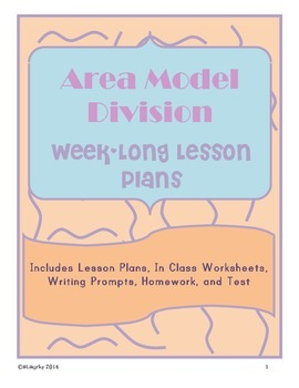 Area Model Division Lesson Plans for 1 Week! Includes HW, In-class WS and Test