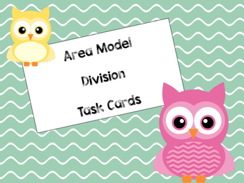 Area Model Division Task Cards (2 digit by 1 digit)