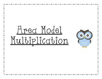 Area Model Multiplication 2 digits by 2 digits