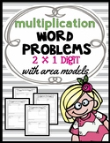 Area Model Multiplication: 2 x 1 Digit Word Problems, Guided Notes and Exit Quiz
