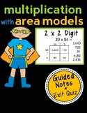 Area Model Multiplication: 2 x 2 Digit, Guided Notes and Exit Quiz
