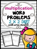 Area Model Multiplication: 2 x 2 Digit Word Problems, Guid