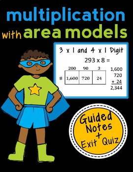 Area Model Multiplication: 3 x 1 and 4 x 1 Digits, Guided