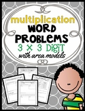 Area Model Multiplication: 3 x 3 Digit Word Problems, Guided Notes and Exit Quiz