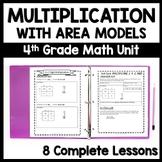 4th Grade Multiplication Bundle, 8 Complete Lessons Using Area Models