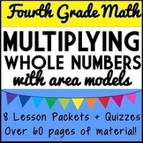4th Grade Multiplication Bundle, 8 Complete Lesson Packets & Quizzes
