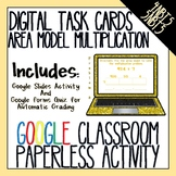Area Model Multiplication DIGITAL TASK CARDS for Google Classroom