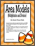 Area Models: Multiplication and Division (TEKS 4.4C, 4.4D, 4.4E)