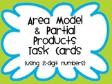 Area Models and Partial Products Task Cards *COMMON CORE*