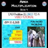 Area Multiplication Book 4 (ie 694 x 6,368) (Distance Learning)