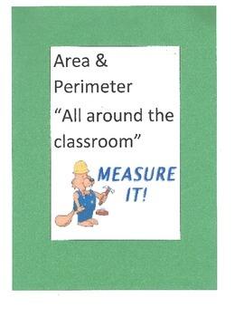 "Area & Perimeter ""All around the classroom"""
