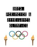 Area, Perimeter & Attributes Olympics