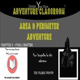 Area & Perimeter Ch2 | Choose Your Own Adventure Classroom