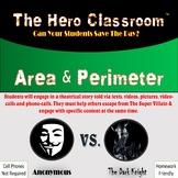 Area & Perimeter   Hero Classroom (Distance Learning)