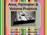 Area, Perimeter & Volume Practice - Problem-solving with M