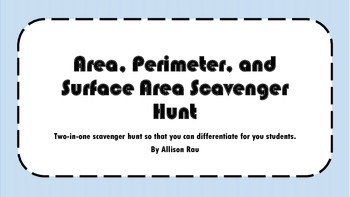 Area, Perimeter and Surface Area Scavenger Hunt