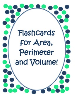 Area, Perimeter and Volume Flashcards