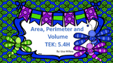 Area, Perimeter and Volume - TEK 5.4H