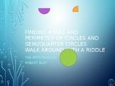 Area & Perimeter of Circles, Semi & Quarter Circles Walk A