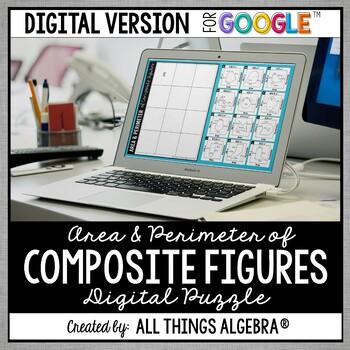 Area & Perimeter of Composite Figures Puzzle: DIGITAL VERSION for Google Slides™