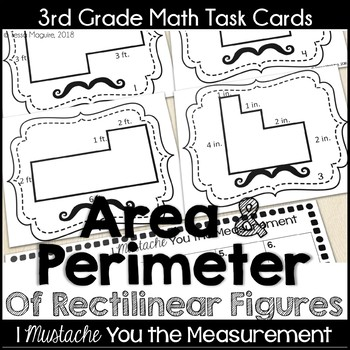 Area and Perimeter of Rectilinear Figures Task Cards