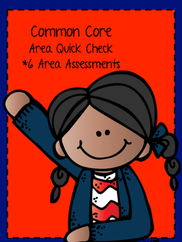 Area Quick Assessments