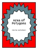 Honors Geometry:  Area of Polygons Review